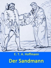 Der Sandmann ebook by E. T. A. Hoffmann