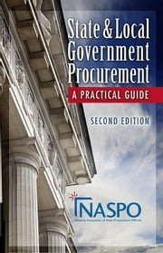 State and Local Procurement - A Practitioner's Guide ebook by NASPO