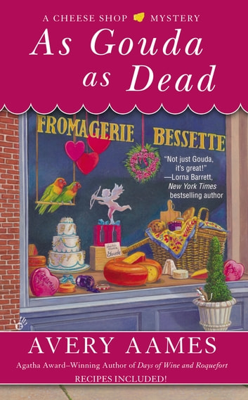As Gouda as Dead ebook by Avery Aames