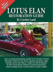 Lotus Elan - A Restoration Guide ebook by Gordon  Lund