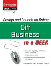 Design and Launch an Online Gift Business in a Week ebook by Cheryl Kimball