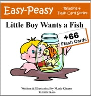 Little Boy Wants a Fish - A Sight Word Book for Kids ebook by Marie Cirano