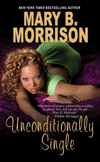 Unconditionally Single ebook by Mary B. Morrison