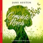Jane Austen - The Complete Novels audiobook by