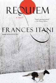 Requiem ebook by Frances Itani