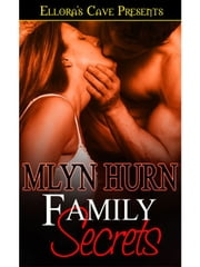 Family Secrets ebook by Mlyn Hurn