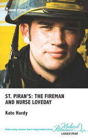 St. Piran's: The Fireman and Nurse Loveday ebook by Kate Hardy