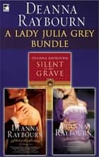 The Lady Julia Grey Bundle ebook by Deanna Raybourn