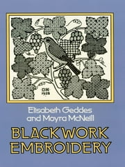 Blackwork Embroidery ebook by Elizabeth Geddes,Moyra McNeill