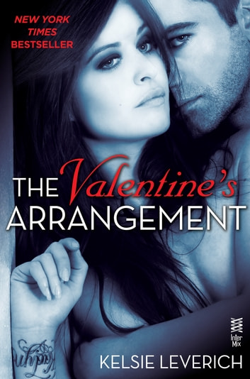 The Valentine's Arrangement - A Hard Feelings Novel eBook by Kelsie Leverich