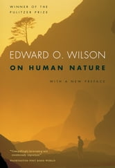 On Human Nature ebook by Edward O. Wilson