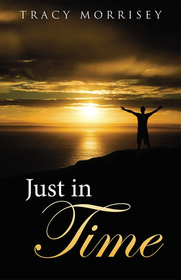 Just in Time ebook by Tracy Morrisey