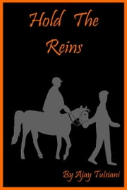 Hold The Reins ebook by Ajay Tulsiani