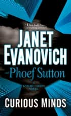 Curious Minds - A Knight and Moon Novel電子書籍 Janet Evanovich, Phoef Sutton