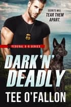 Dark 'N' Deadly ebook by