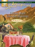 Everyday Blessings ebook by Jillian Hart
