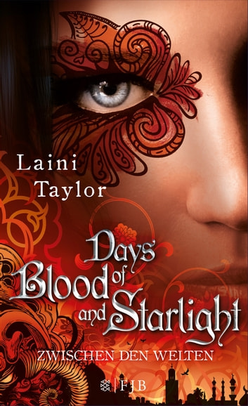 Days of Blood and Starlight - Zwischen den Welten ebook by Laini Taylor