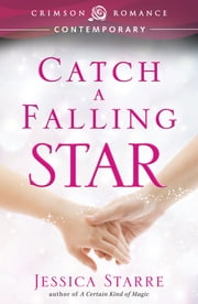 Catch a Falling Star ebook by Jessica Starre