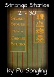 Strange Stories 21: 30 ebook by Pu Songling