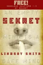Sekret, Chapters 1-5 ebook by Lindsay Smith