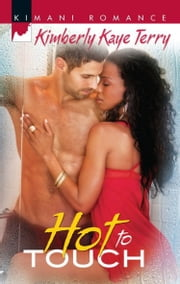 Hot to Touch (Mills & Boon Kimani) ebook by Kimberly Kaye Terry