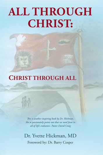 All through christchrist through all ebook by dr yvette hickman md all through christchrist through all ebook by dr yvette hickman md fandeluxe Image collections