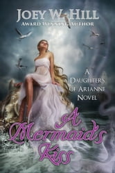 Download A Mermaids Ransom Daughters Of Arianne 3 By Joey W Hill