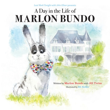 Last Week Tonight with John Oliver Presents a Day in the Life of Marlon Bundo ebook by Marlon Bundo