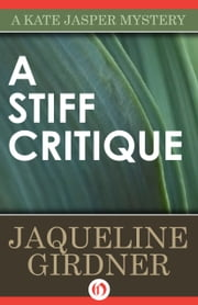 A Stiff Critique ebook by Jaqueline Girdner