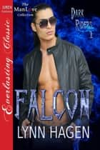Falcon ebook by Lynn Hagen
