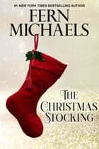 The Christmas Stocking ebook by Fern Michaels