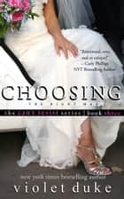Choosing the Right Man - Sullivan Brothers Nice Girl Serial Trilogy, Book #3 ebook by Violet Duke