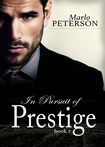 In Pursuit of Prestige #2 [PREVIEW] - In Pursuit Of Prestige, #2 ebook by Marlo Peterson