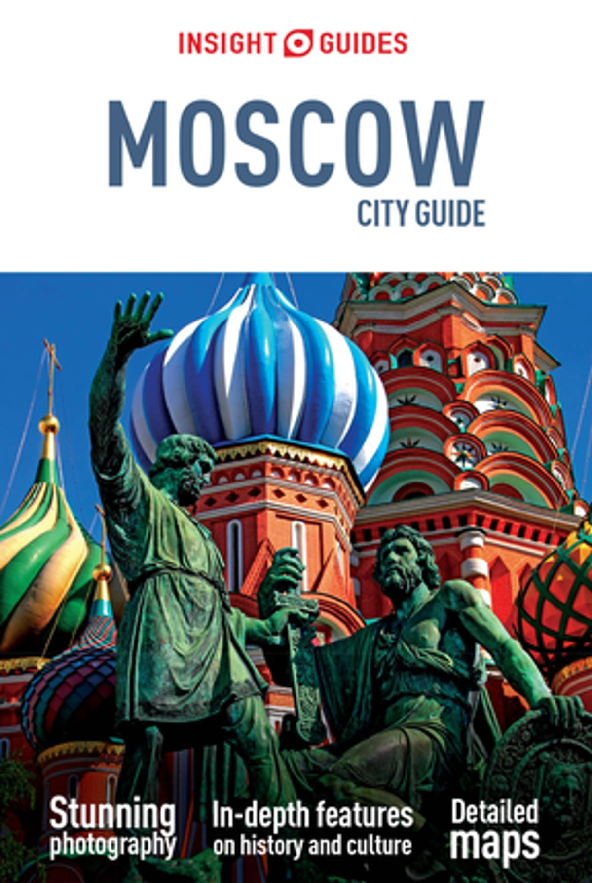 Insight Guides City Guide Moscow eBook by Insight Guides - 9781786716699 |  Rakuten Kobo