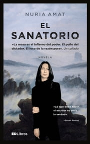 El sanatorio ebook by Nuria Amat