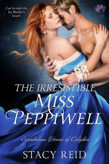 The Irresistible Miss Peppiwell ebook by Stacy Reid