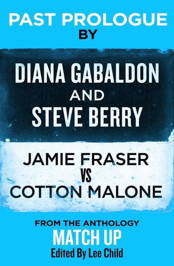 Past Prologue ebook by Diana Gabaldon,Steve Berry