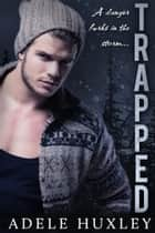 Trapped - A romantic winter thriller ebook by Adele Huxley
