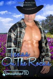 Texas on the Rocks ebook by Becca Boyd, KC Klein, Emma Roman,...