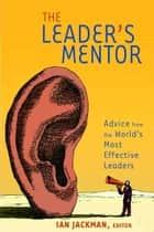 The Leader's Mentor ebook by Ian Jackman