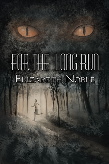For the Long Run ebook by Elizabeth Noble