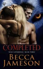 Completed ebook by Becca Jameson