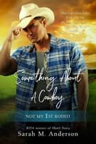 Something About A Cowboy ebook by