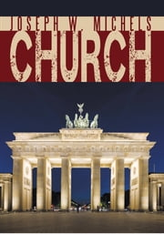 Church ebook by Joseph W. Michels
