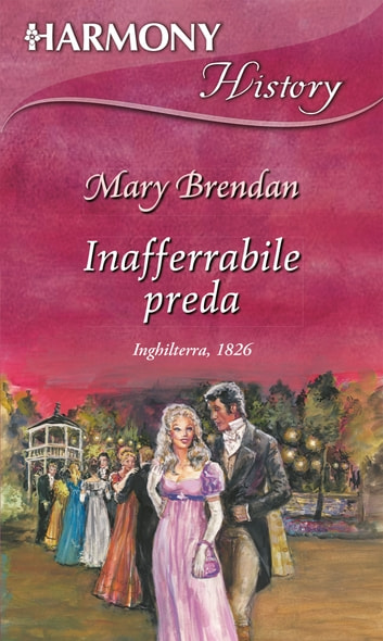 Inafferrabile preda ebook by Mary Brendan