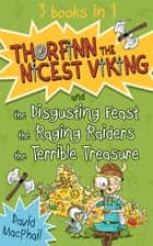 Thorfinn the Nicest Viking series Books 4 to 6 - Thorfinn the Nicest Viking ebook by David MacPhail