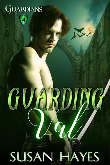 Guarding Val - Guardians, #4 ebook by Susan Hayes