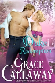 The Duke Redemption ebook by Grace Callaway