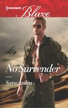 No Surrender ebook by Sara Arden