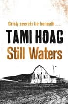 Still Waters ebook by Tami Hoag
